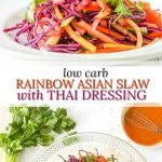 bowls of low carb rainbow asian slaw, cilantro and text