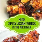 white bowl and plate with keto spicy Asian wings made in the air fryer with text