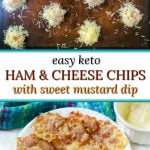 tray and white plate with keto ham and cheese chips with mustard dip and text