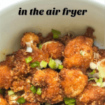 white bowl with keto fried cauliflower made int he air fryer with text overlay