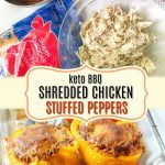 baking dish with keto bbq pulled chicken stuffed peppers and text overlay