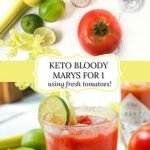 glass with keto Bloody Mary with fresh tomatoes, limes and celery and text overlay