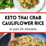 large pan with keto crab fried cauliflower rice with text