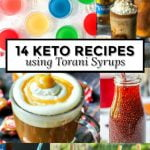 collage of recipes made with Torani syrup with text