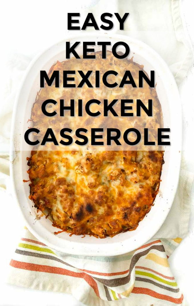 baking dish with keto Mexican chicken casserole and text overlay