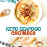 bowls of low carb seafood chowder with text
