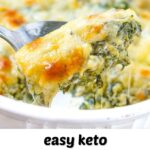 spoon with keto spinach & broccoli cheese casserole with text overlay