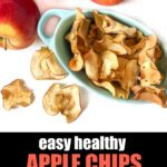 blue dish with apple chips made in the air fryer and fresh apples with text