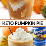 glass with keto pumpkin pie cocktail with pumpkins and bottles in the background and text overlay