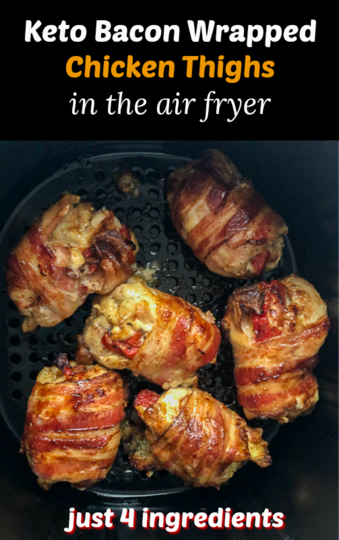 air fryer basket with keto bacon wrapped chicken thighs with text overlay