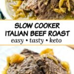 closeup of a white bow and plate with keto Italian beef roast in the slow cooker with text