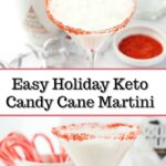 glass with keto candy cane martini and scattered candy canes and text