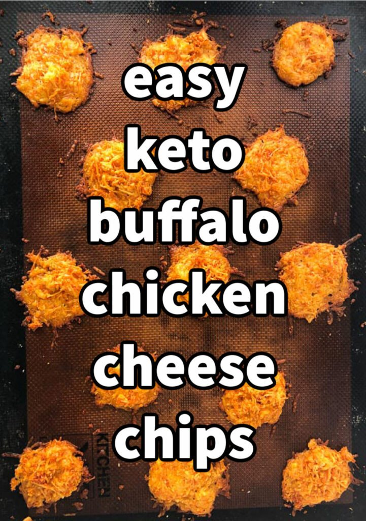 baking tray with buffalo chicken keto cheese chips and text overlay