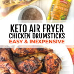 keto chicken leg ingredients and plate with cooked drumsticks with text overlay