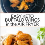 air fryer basket and white bowl with keto buffalo chicken wings and text overlay