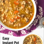 white bowls with Instant Pot chicken barley soup and colorful purple tea towel and text overlay