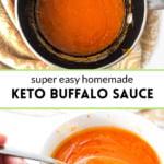 pan and bowl of keto buffalo sauce and text overlay