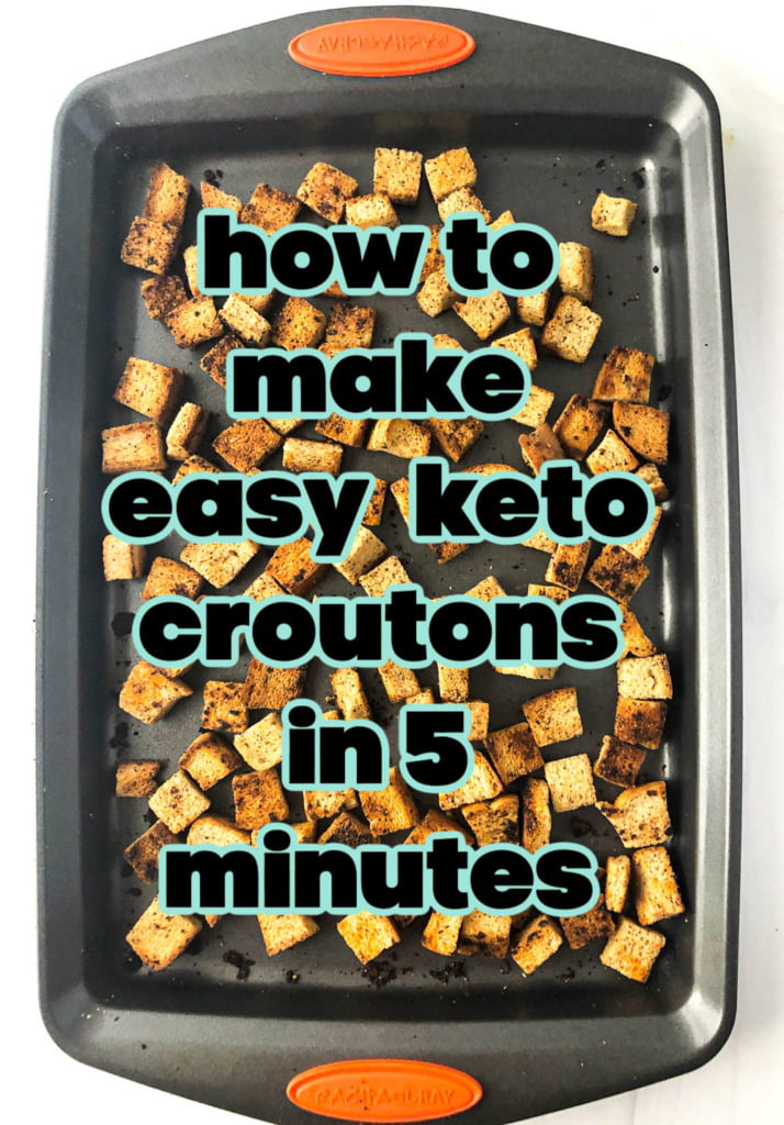 cookie sheet with keto croutons and text overlay