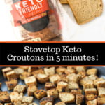 cookie sheet and loaf of bread with keto croutons and text overlay