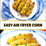 white plates with spicy air fryer corn and text overlay