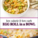 bowl and forkful of keto egg roll in a bowl and text