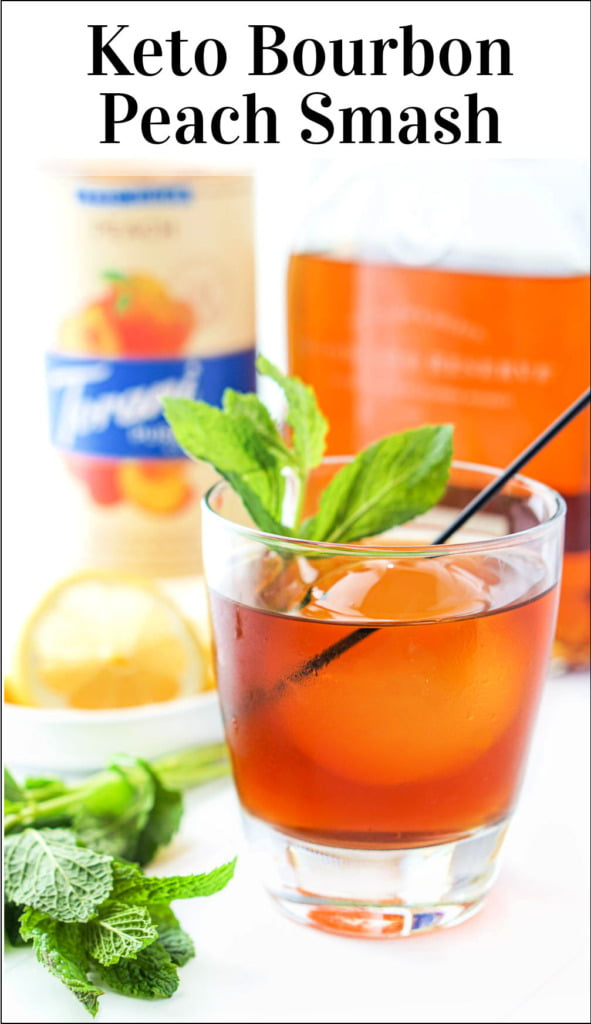 glass with keto bourbon peach smash drink and fresh mint with text overlay