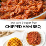 pan with low carb chipped ham bbq and text
