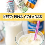 closeup of a tall glass of keto pina colada drink with text