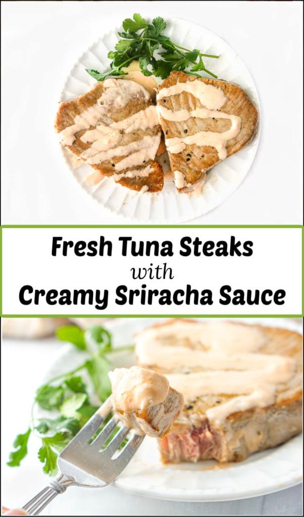 white plates with tuna steaks and keto creamy sriracha sauce and text