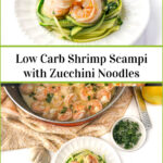 pan of shrimp scampi and white plate with zucchini noodles and shrimp with text