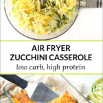 baking dish with keto zucchini casserole with text