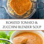 white bowl with zucchini tomato soup and text