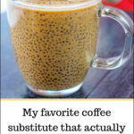 glass mug with pumpkin spice chia seed drink and text