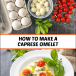 plate with keto caprese omelet and ingredients