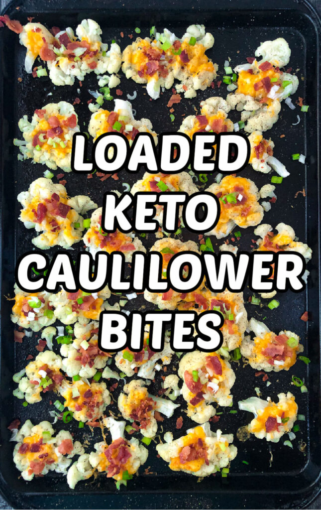 cookie sheet with keto cauliflower bites and text overlay