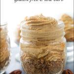 glass jars or no bake keto pumpkin cheesecake and pecans with nuts