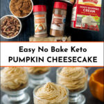 glass jars or no bake keto pumpkin cheesecake and ingredients with nuts
